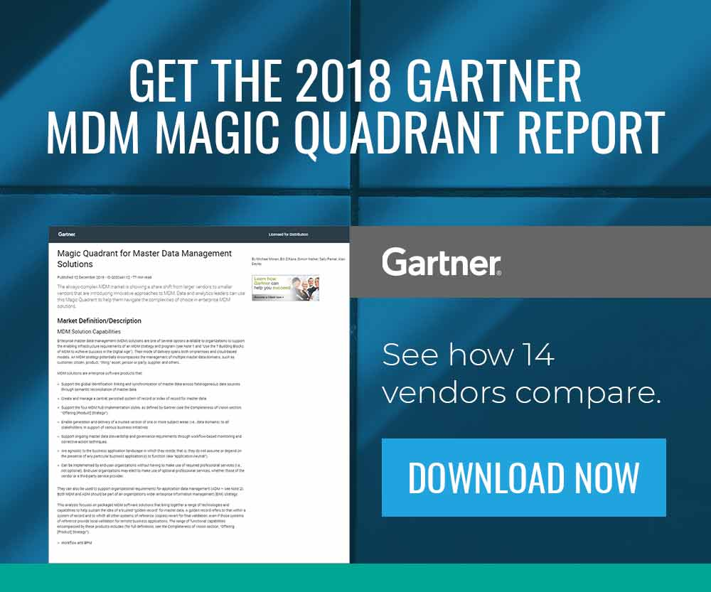 Get the 2018 Gartner MDM Magic Quadrant Report